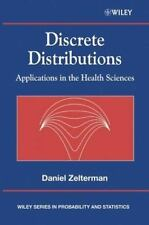 Discrete Distributions: Applications in the Health Sciences (Wiley Series in Pro