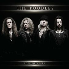 The Poodles - Tour De Force [5/20] (CD, May-2013, Frontiers Records (UK))