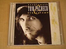 CD / TOM PACHECO - SUNFLOWERS AND SCARECROWS