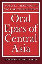 Oral Epics of Central Asia by Nora K. Chadwick and Victor Zhirmunsky (2010,...