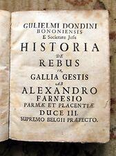 1671 First Edition DONDINI - HISTORIA de REBUS in GALLIA GESTIS w/ ALL 5 PLATES
