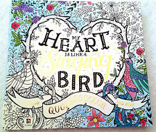 My Heart is Like a Singing Bird Quotes to Color & Keep Adult Coloring Book (pb)