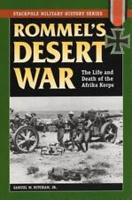 Rommel's Desert War: The Life and Death of the Afrika Korps (Stackpole Military