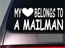 "Mailman My heart belongs Sticker *G531* 8"" Vinyl mail truck post office uniform"
