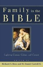 Family in the Bible: Exploring Customs, Culture, and Context, , Acceptable Book