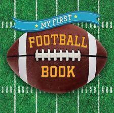 First Sports Ser.: My First Football Book by Sterling Sterling Children's...
