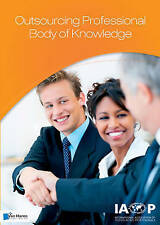 Outsourcing Professional Body of Knowledge (IAOP Series. Business Management), I