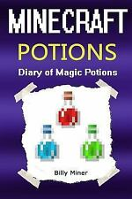 Minecraft Potions : The 3 Minecraft Potions Diary (Minecraft Formulas,...