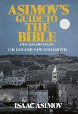 Asimov's Guide to the Bible: A Historical Look at the Old and New Testaments, Is