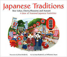 Japanese Traditions 'Rice Cakes, Cherry Blossoms and Matsuri: A Year of Seasonal