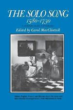 The Solo Song, Fifteen Eighty to Seventeen Thirty by Carol MacClintock (1980,...