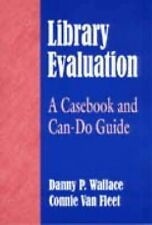 Library Evaluation: A Casebook and Can-Do Guide