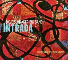 Dave Slonaker Big Band Intrada CD