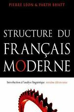 Structure du Francais Moderne by Parth Bhatt, Pierre Léon and Pierre Leon...