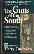 THE GUNS OF THE SOUTH by Harry Turtledove (1993) Del Rey SF Civil War pb 1st