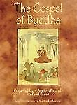 The Gospel of Buddha: Compiled from Ancient Records,