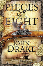 Pieces of Eight by John Drake (Paperback, 2010) New Book