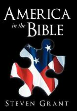 America in the Bible by Steven Grant (2012, Hardcover)