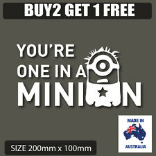 You're one in a Minion Car Sticker