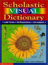 Scholastic Visual Dictionary by Corbeil, Jean Claude, Archambault, Ariane