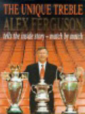 The Unique Treble: Achieving Our Goals, Alex Ferguson