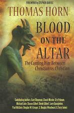 BLOOD ON THE ALTAR by Thomas Horn: Coming War Between Christians ** BRAND NEW**