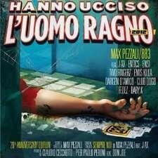 Hanno Ucciso L'uomo Ragno 2012 - Max Pezzali / 883 CD ATLANTIC