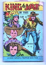 KING LA JUNGLE n°15.  Ed. des Remparts 1961. quelques rousseurs