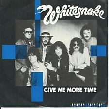 7'Whitesnake   Give me more time/Need your love so bad  UK 1984