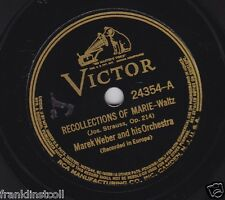 Marek Weber on 78 rpm Victor 24354: Recollections of Marie/Summer Evening