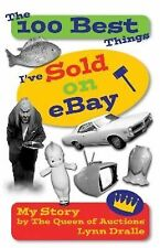 The 100 Best Things I've Sold on eBay Queen of Auctions Lynn Dralle How to Sell