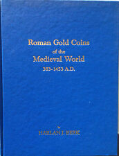 Roman gold coins of the medieval world, 383-1453 A.D by Harlan J Berk