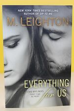 NEW ~ EVERYTHING FOR US  -M. Leighton-  PAPERBACK ~ NEW