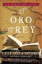 El Oro del rey: Novela Red Lion Spanish Edition