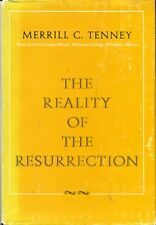Tenney, Merrill C THE REALITY OF THE RESURRRECTION 1963 Hardback BOOK