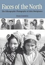Faces of the North: The Ethnographic Photography of John Honigmann-ExLibrary