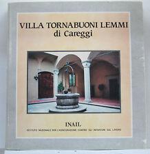 Villa Tornabuoni Lemmi di Careggi - Inail 1988 - copia numerata a mano