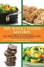 The Whole Foods Kosher Kitchen: Glorious Meals Pure and Simple, Kirschenbaum, Lé