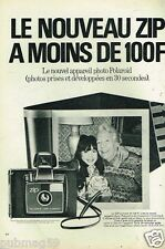 Publicité advertising 1972 Appareil photo Polaroid land Camera Zip
