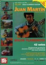 PLAY SOLO FLAMENCO GUITAR WITH JUAN MARTIN [978078 - JUAN MARTIN (PAPERBACK) NEW