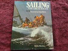 SAILING THE GREAT RACES BY ROBIN BURTON 1979