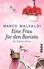 Eine Frau für den Barista von Marco Malvaldi (2016, Taschenbuch)