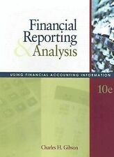 Financial Reporting and Analysis: Using Financial Accounting Information with T
