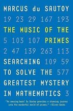 The Music of the Primes: Searching to Solve the Greatest Mystery in Ma-ExLibrary