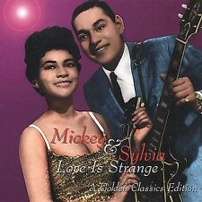 MICKEY & SYLVIA-LOVE IS STRANGE: A GOLDEN CLASSICS EDITION  CD NEW