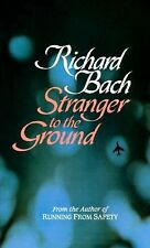 Stranger to the Ground by Richard Bach (1990, Paperback)