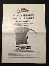 Drill Master Hand Finishing Orbital Sander Operating Instructions Manual 40070