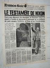 FAC-SIMILE A LA UNE JOURNAL FRANCE SOIR 10/08 1974 NIXON WATERGATE USA