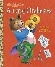Animal Orchestra by Ilo Orleans (2001, GOLDEN BOOK Hardcover)