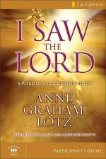 I Saw the Lord Participant's Guide: A Wake-Up Call for Your Heart (Groupware Sma